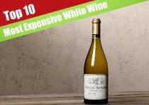 10 Most Expensive White Wine You Can Buy Right Now On Amazon