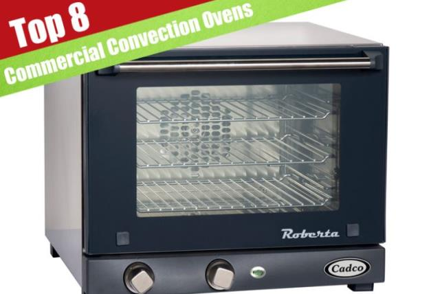 8 Best Commercial Convection Ovens