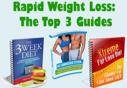 Rapid Weight Loss Diets - The 3 Guides You Need To Know