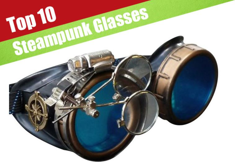 10 Cool Looking Steampunk Glasses That You Can Buy Now ...