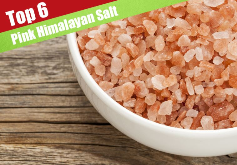 6 Best Pink Himalayan Salts Review For 2018 - Jerusalem Post