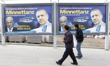 Billboards put up in Ankara to thank Erdogan for getting Israel to apologize for Marmara incident.