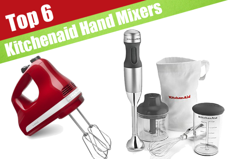 Six Best Kitchenaid Hand Mixers Reviewed For 2017